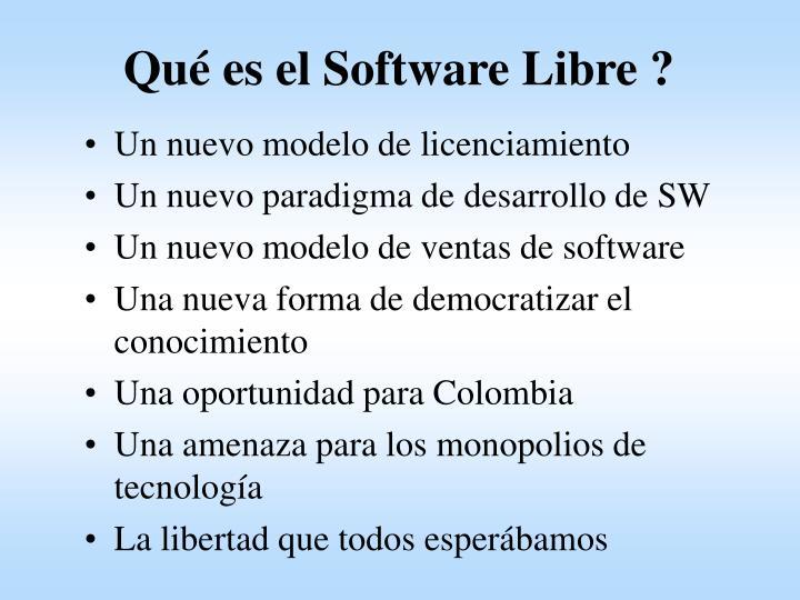 Qué es el Software Libre ?