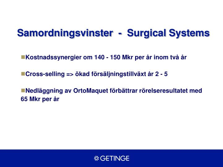 Samordningsvinster  -  Surgical Systems