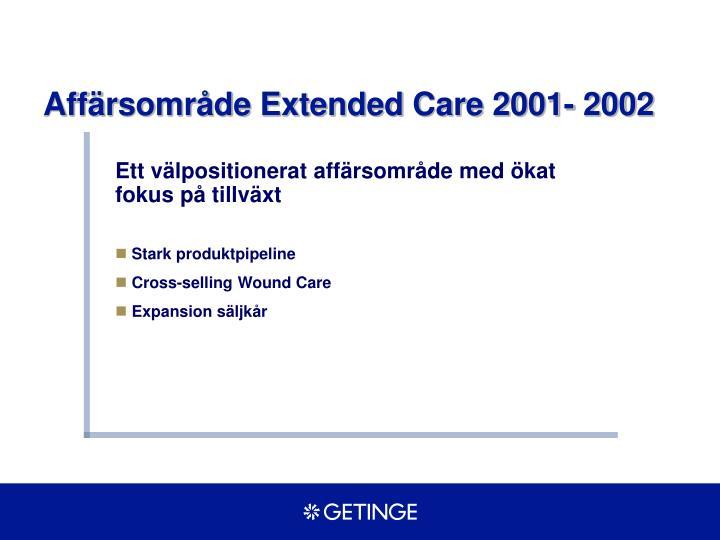 Affärsområde Extended Care 2001- 2002