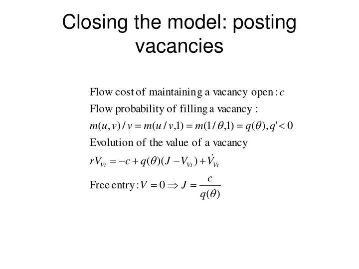 Closing the model: posting vacancies