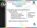 propiedades t rmicas viscoel sticas bajas temperaturas tsrst1