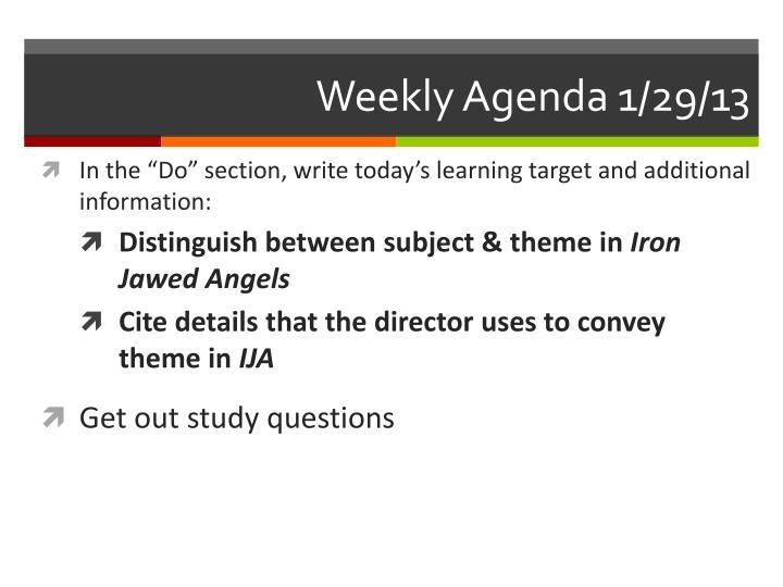 Weekly Agenda 1/29/13