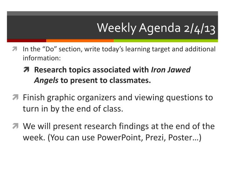 Weekly Agenda 2/4/13