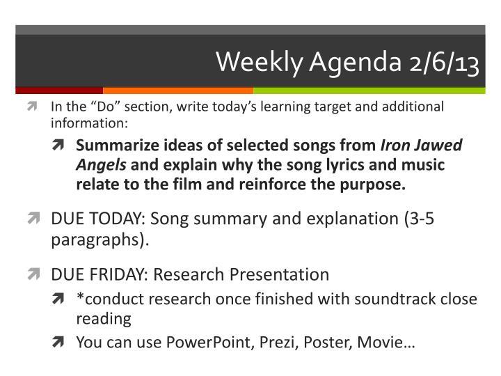 Weekly Agenda 2/6/13