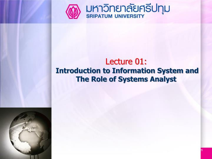 Lecture 01 introduction to information system and the role of systems analyst