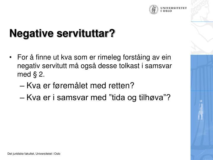 Negative servituttar?