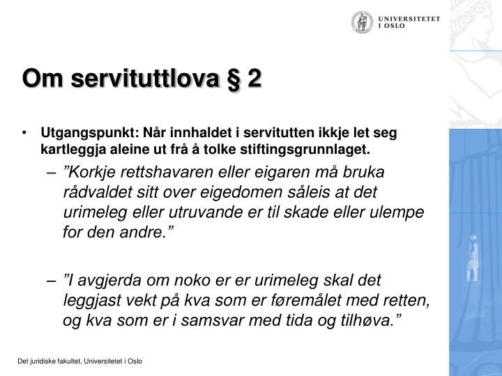 Om servituttlova § 2