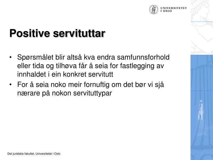 Positive servituttar