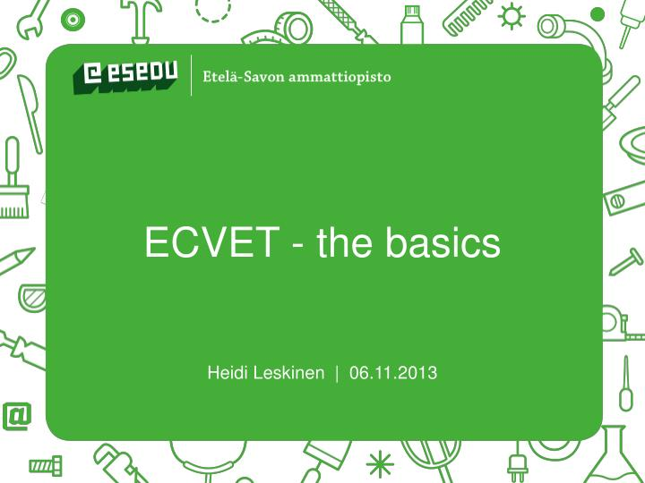 Ecvet the basics