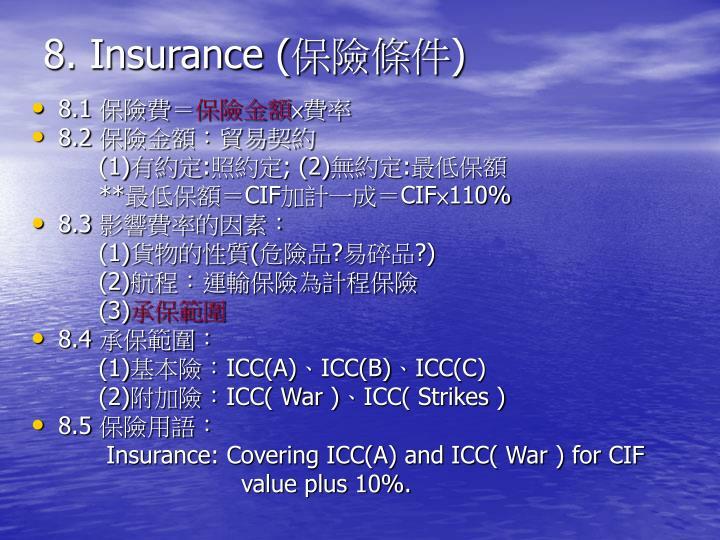 8. Insurance (