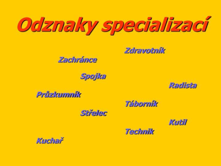 Odznaky specializací