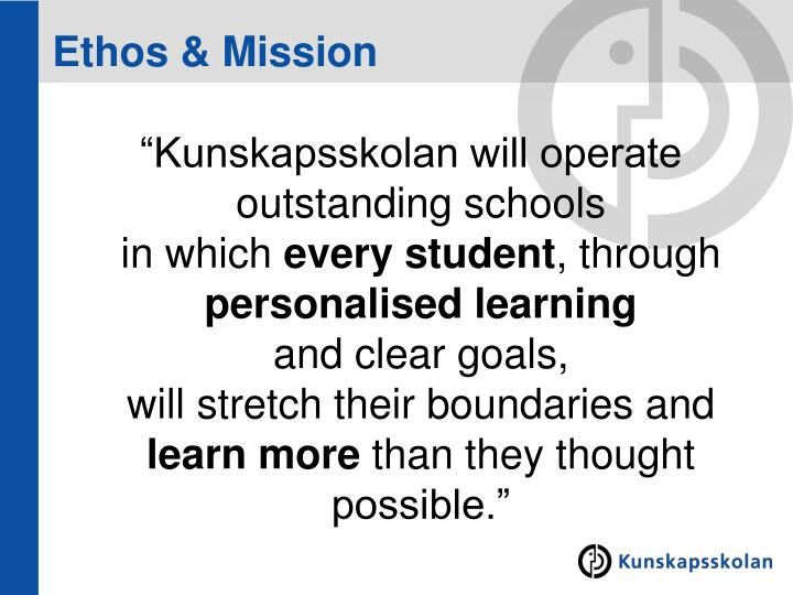 Ethos & Mission