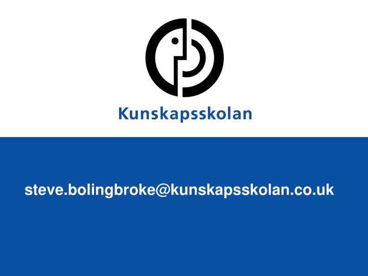 steve.bolingbroke@kunskapsskolan.co.uk