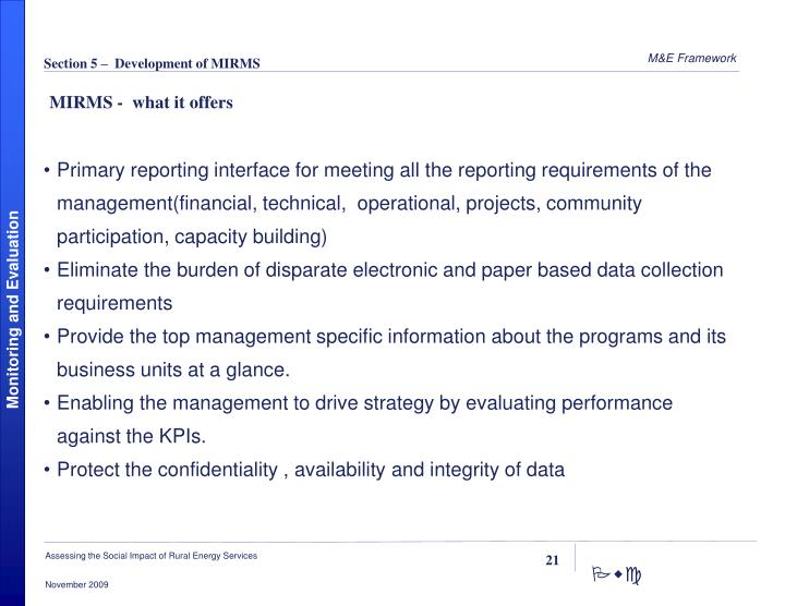 Primary reporting interface for meeting all the reporting requirements of the management(financial, technical,  operational, projects, community participation, capacity building)