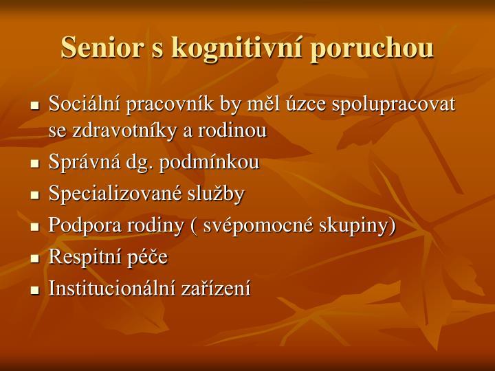 Senior s kognitivní poruchou
