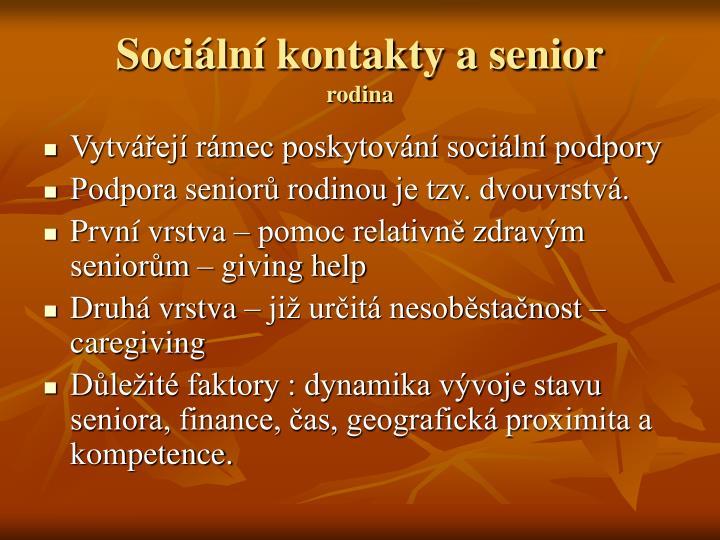 Sociální kontakty a senior