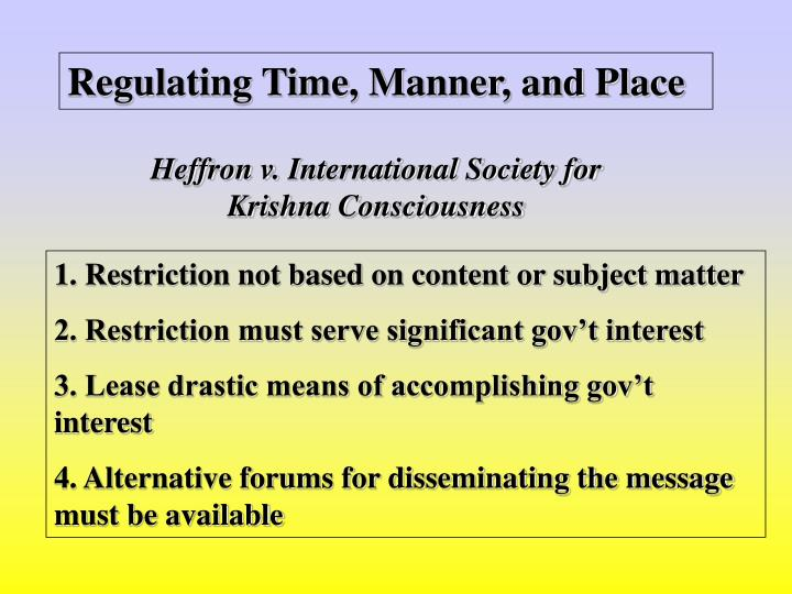 Regulating Time, Manner, and Place