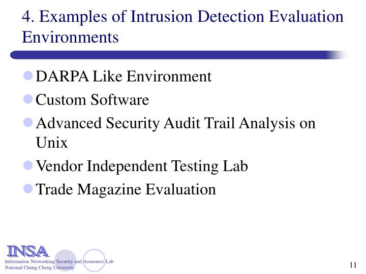 4. Examples of Intrusion Detection Evaluation Environments