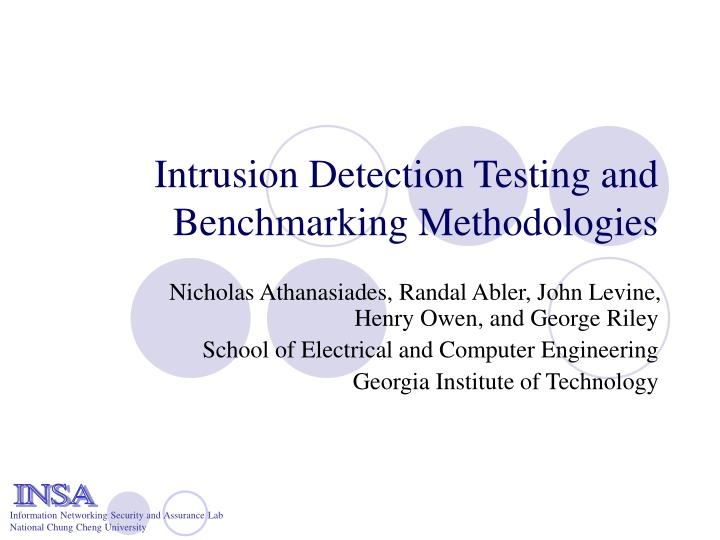 Intrusion Detection Testing and Benchmarking Methodologies
