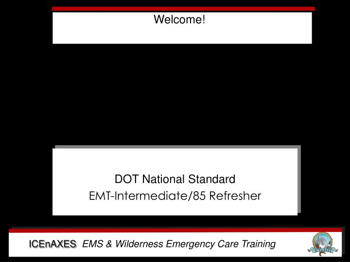 dot national standard emt intermediate 85 refresher