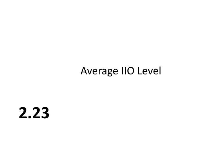 Average IIO Level