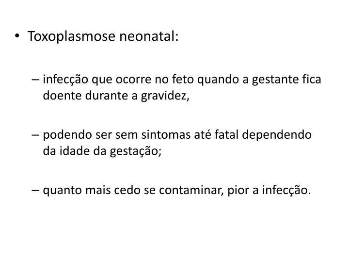 Toxoplasmose neonatal: