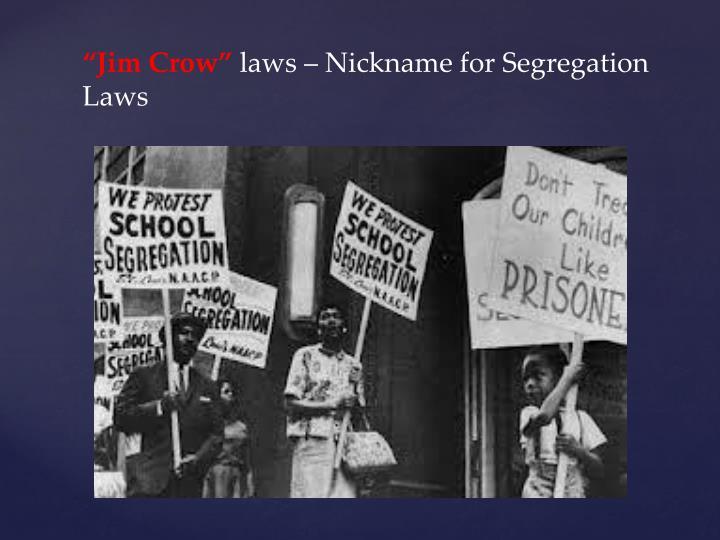 """Jim Crow"""