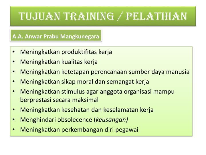 TUJUAN TRAINING / PELATIHAN