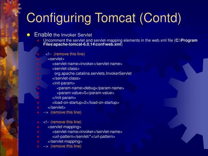 Configuring Tomcat (Contd)
