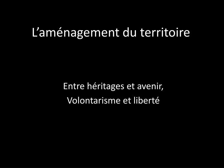 L am nagement du territoire