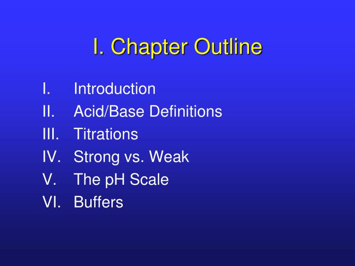 I chapter outline