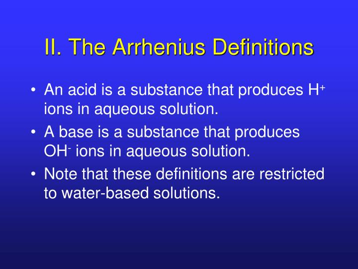 II. The Arrhenius Definitions