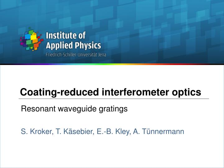 Coating reduced interferometer optics