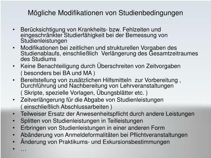 Mögliche Modifikationen von Studienbedingungen