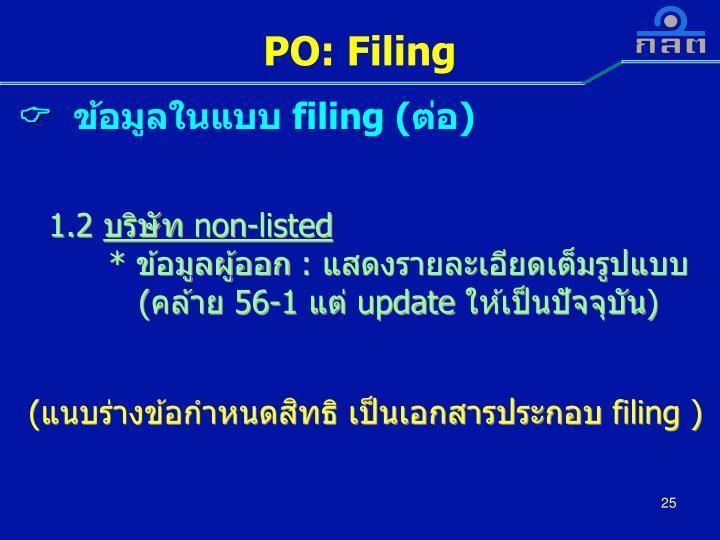 PO: Filing
