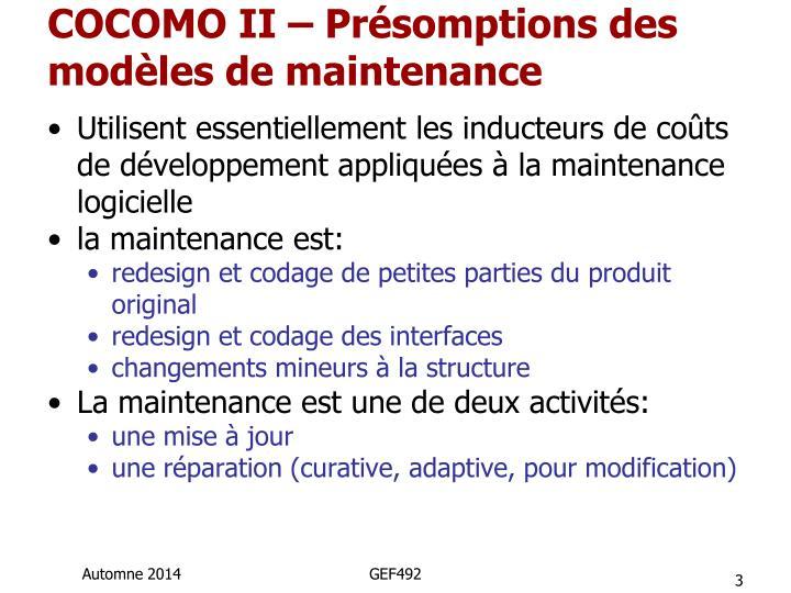 COCOMO II – Présomptions des modèles de maintenance