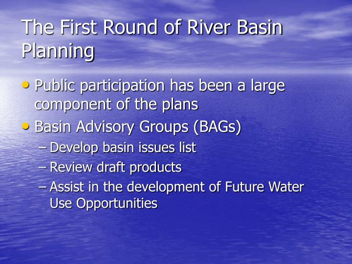 The First Round of River Basin Planning