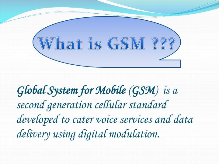 What is GSM ???