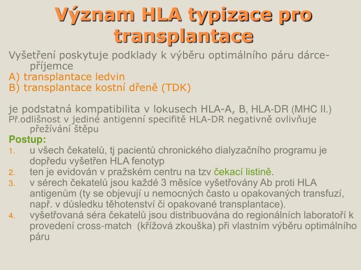 Význam HLA typizace pro transplantace