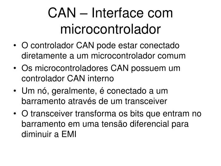CAN – Interface com microcontrolador