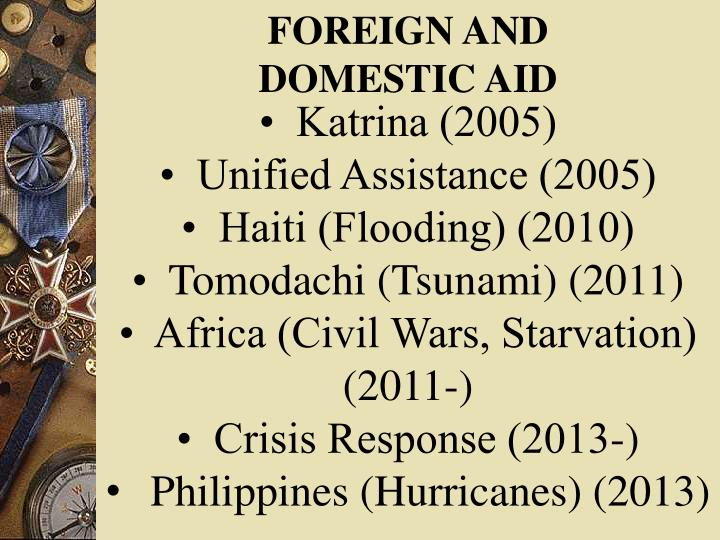 FOREIGN AND DOMESTIC AID