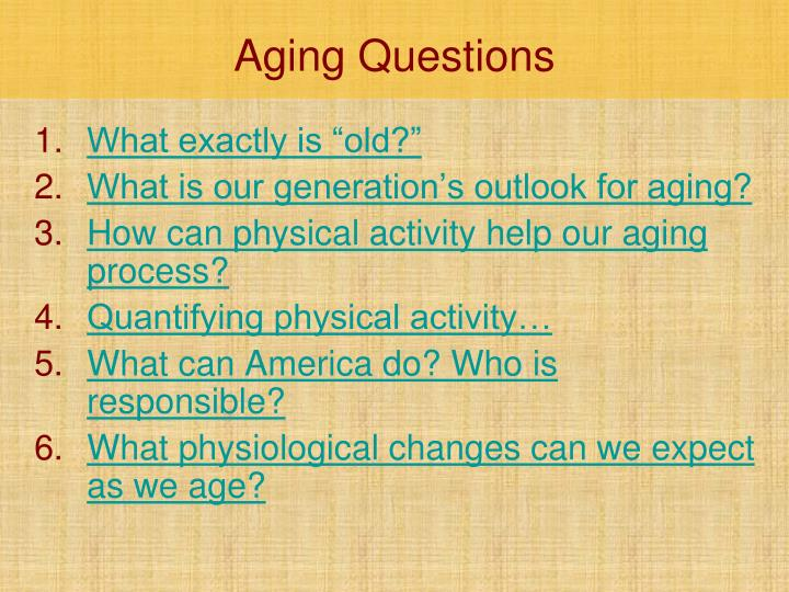 Aging Questions
