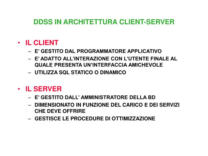 DDSS IN ARCHITETTURA CLIENT-SERVER