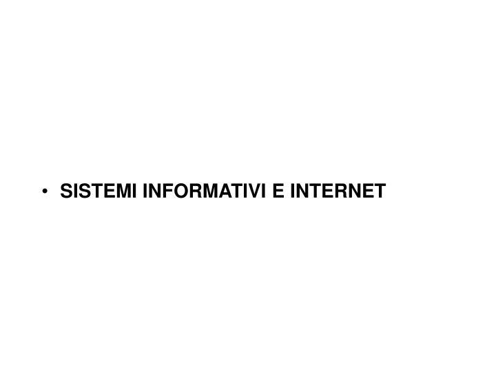 SISTEMI INFORMATIVI E INTERNET