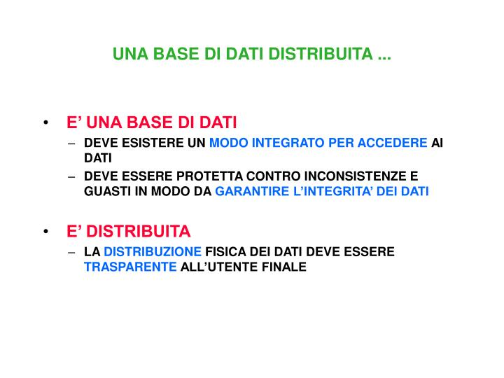 UNA BASE DI DATI DISTRIBUITA ...