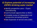 6 explore potential of increasing awwu drinking water market