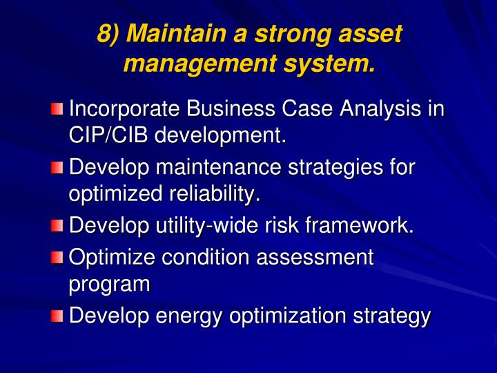 8) Maintain a strong asset management system.