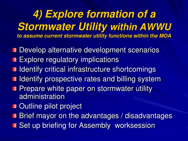 4) Explore formation of a Stormwater Utility
