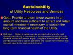 sustainability of utility resources and services
