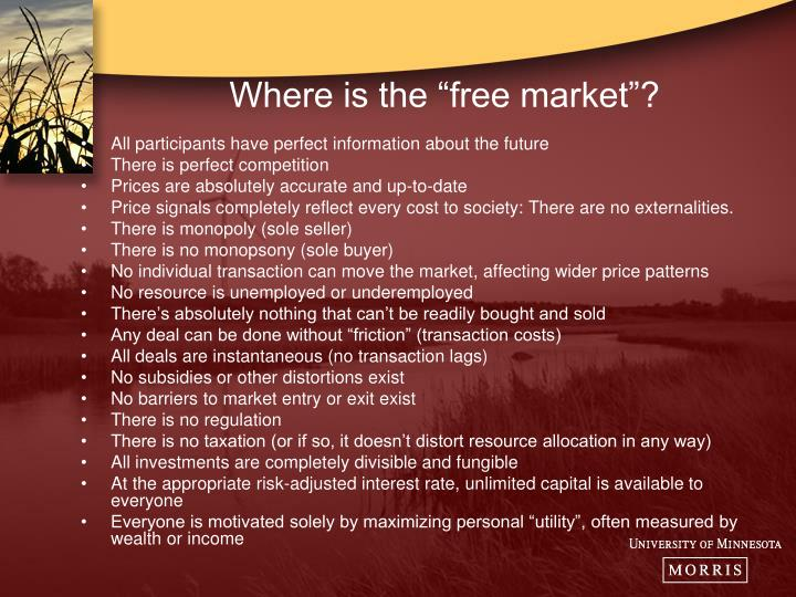 "Where is the ""free market""?"